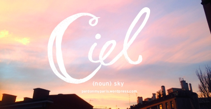 the daily french: ciel